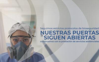 Continuamos con la prestación de servicios asistenciales bajo estrictos protocolos de bioseguridad.